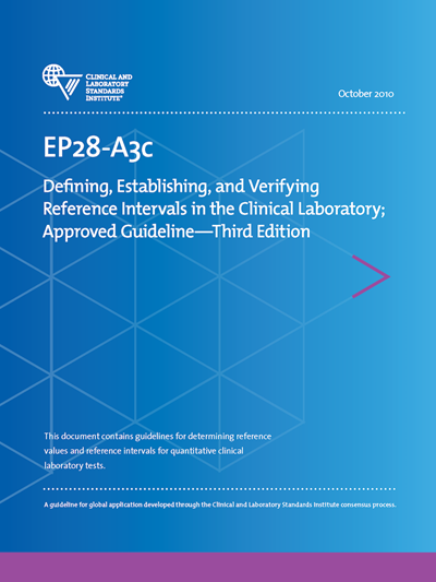 Defining, Establishing, and Verifying Reference Intervals in the Clinical Laboratory, 3rd Edition