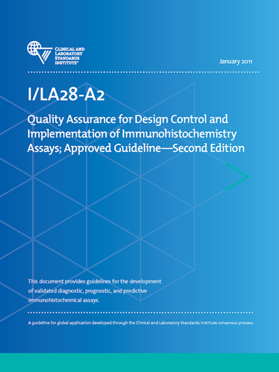 Quality Assurance for Design Control and Implementation of Immunohistochemistry Assays, 2nd Edition