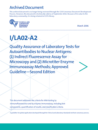 Quality Assurance of Laboratory Tests for Autoantibodies to Nuclear Antigens: (1) Indirect Fluorescence Assay for Microscopy and (2) Microtiter Enzyme Immunoassay Methods, 2nd Edition