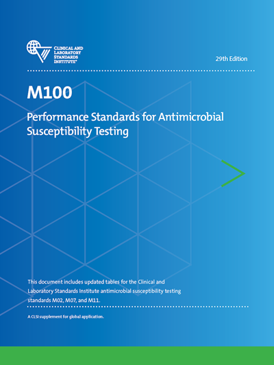 Performance Standards for Antimicrobial Susceptibility Testing, 29th Edition